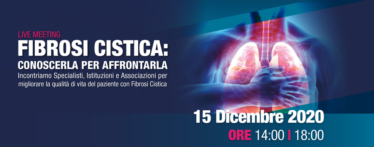 LIVE MEETING FIBROSI CISTICA: CONOSCERLA PER AFFRONTARLA